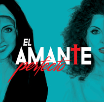 El Amante Perfecto. A Design, Illustration, Advertising, Art Direction, Fine Art, and Graphic Design project by antonio plaza         - 10.10.2016
