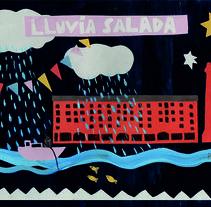 LLuvia salada, poema ilustrado. Um projeto de Ilustração de Paz Ramos Reyes         - 19.10.2016