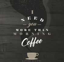 Morning Coffee. A Design project by Max Gener Espasa         - 19.10.2016