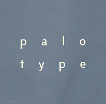 Palo type. A Design, Art Direction, Graphic Design, T, pograph, Writing, and Calligraph project by Chensio  - 26-10-2016