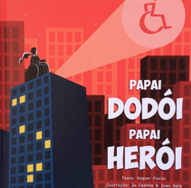 Papai Dodói, Papai Herói. Um projeto de Ilustração de Ivan Sala Valero         - 19.09.2016