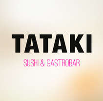 TATAKI Gastrobar. A Design, Br, ing, Identit, Graphic Design, Web Design, and Web Development project by Befresh  - 09-11-2016