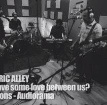 The Electric Alley - Can We Have Some Love Between Us? Studio Sessions. Um projeto de Música e Áudio, Cinema, Vídeo e TV, Pós-produção e Vídeo de Javi de Lara         - 11.03.2016