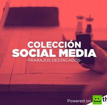 Social Media - Trabajos Destacados. Um projeto de Design, Br, ing e Identidade, Design gráfico, Marketing e Mídias Sociais de Natanael Becerra Andrade         - 02.09.2016