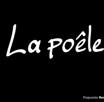 La Poêle (Diseño de Identidad Corporativa Web). A Design, Br, ing, Identit, and Education project by Saraí Suárez Berino         - 16.12.2016
