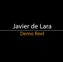 Demo REEL Javier de Lara. A Advertising, Motion Graphics, Photograph, Film, Video, TV, 3D, Animation, Graphic Design, Post-Production, Web Design, Film, Video, TV, Stop Motion, and VFX project by Javi de Lara         - 11.02.2017