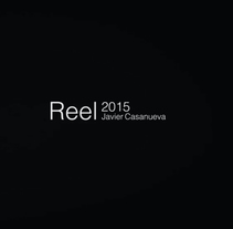 REEL 2015. A Design, Advertising, Motion Graphics, Film, Video, TV, 3D, Animation, Graphic Design, Video, and TV project by Javier Casanueva G. - 23-03-2017