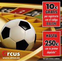 Circus - Casa de apuestas. A Advertising project by Rafael Espada Rubio         - 05.04.2017