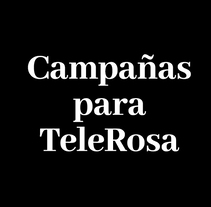 Campañas para TeleRosa. Solo texto.. A Design, Advertising, Cop, and writing project by J.M. Chafino         - 29.04.2017