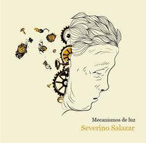 """Severino Salazar"" Colección Ilustrada. . A Illustration project by Iván Reyes         - 14.06.2015"