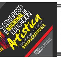 Congreso nacional:  Comunidad, arte y pedagogía. Barrancabermeja . A Education project by Sergio David  Benitez          - 25.05.2017