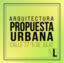 Arquitectura Urbana. Un proyecto de Arquitectura y Paisajismo de Valeria Leon - 19-06-2015