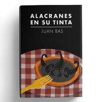 """Ilustración de portada """"Alacranes en su tinta"""" . Un proyecto de Ilustración de Paula Jáuregui - 20-04-2017"""