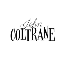 John Coltrane Lettering. A Lettering project by Andres Ramirez         - 22.06.2017