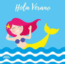 HOLA VERANO. A Vector illustration project by Astrid Verdoux         - 08.07.2017