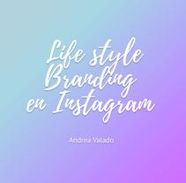 Mi Proyecto del curso: Fotografía para redes sociales: Lifestyle branding en Instagram. Um projeto de Fotografia, Br, ing e Identidade e Mídias Sociais de Andrea Valado Díaz         - 19.09.2017
