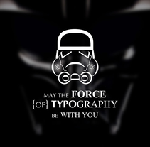 May the Force of Typography be With You. A Illustration, T, and pograph project by Chamadoira         - 14.05.2008
