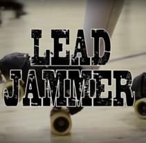 Lead Jammer: Un documental de Roller Derby. Un proyecto de Cine, vídeo y televisión de Adriana Toca         - 29.10.2014