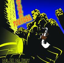 Cartel para concurso carteles festival Jazz de Tortosa ( Catalunya 2009). Un proyecto de Diseño, Ilustración y Diseño gráfico de Giuseppe Borio - 13-12-2017
