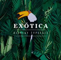 Exótica - Display typeface. Um projeto de Ilustração, Fotografia, Artesanato, Design gráfico, Tipografia e Papercraft de Inés Marco Aguilar - 01-02-2017
