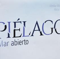 """Diseño """"Piélago, Mar abierto"""". Un proyecto de Ilustración, Br, ing e Identidad, Diseño editorial, Diseño gráfico y Tipografía de Gema Sahuquillo         - 12.03.2018"""