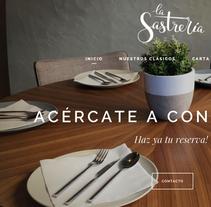 Restaurante La Sastrería. Um projeto de Web design e Desenvolvimento Web de Rubén Salazar Almansa         - 04.04.2018