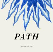 Path. Un proyecto de Ilustración de Jesús Sotés Vicente         - 25.04.2018